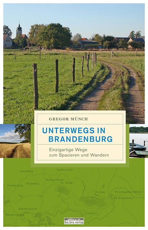 Buch: Unterwegs in Brandenburg